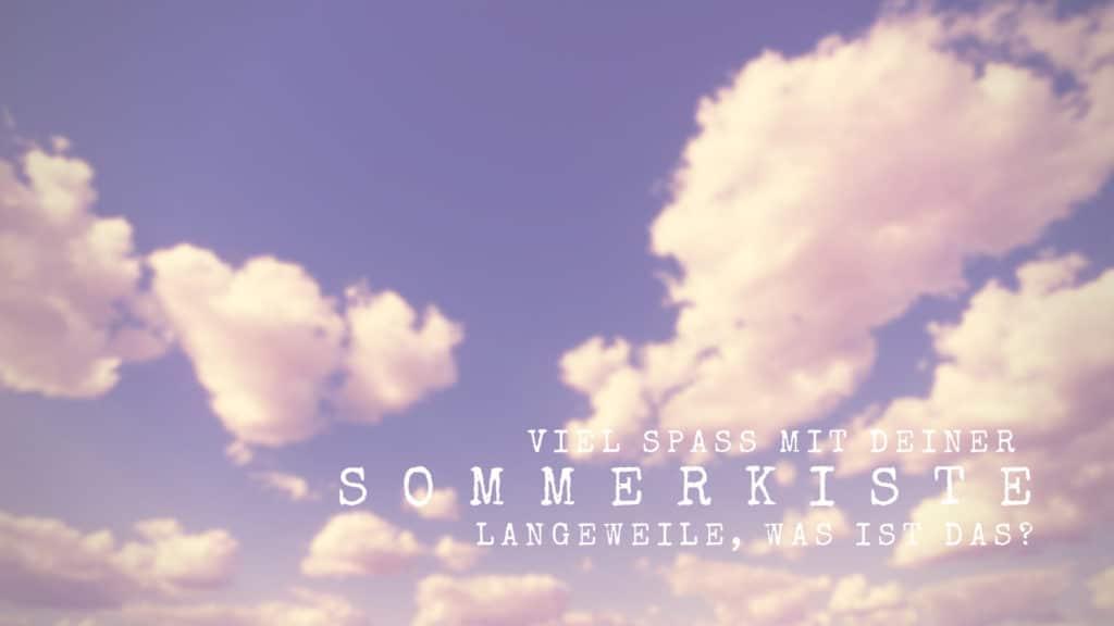 Sommerkiste-Schulferien-Supermom-Mamablog-Ferien
