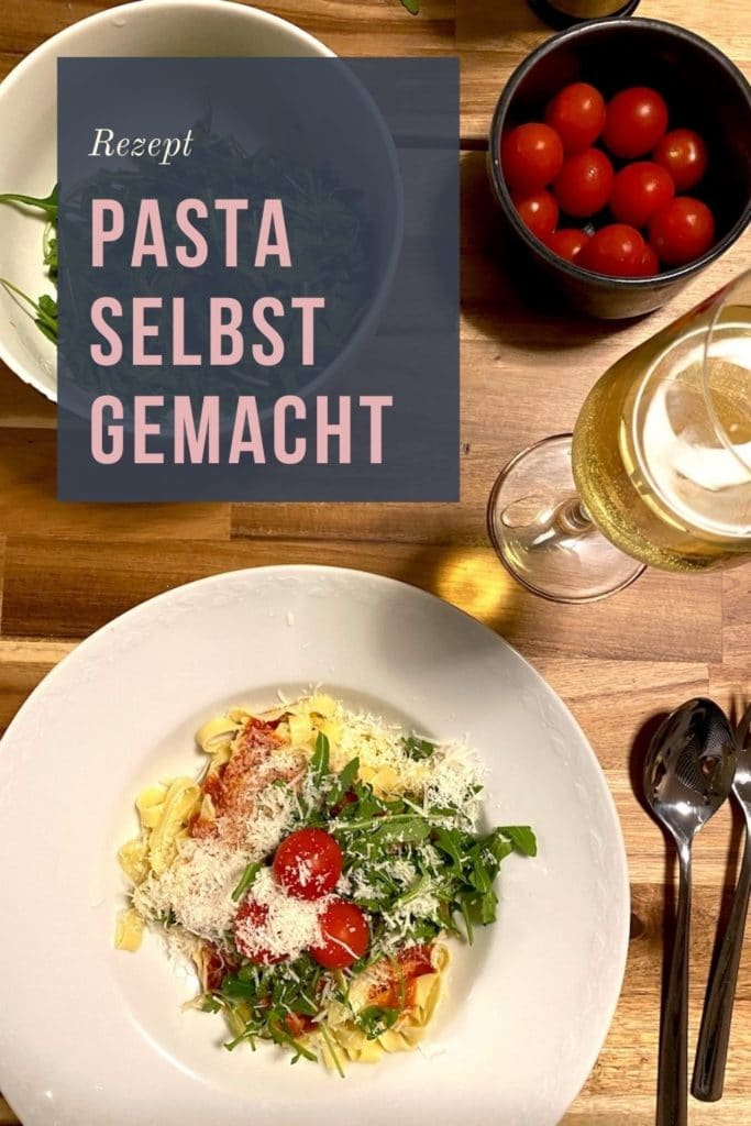 Pasta_Rezept_Selbermachen